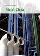 Cover of Riciclicittà. Riuso delle aree dismesse e cultura del costruire