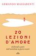 Cover of 20 lezioni d'amore di filosofi e poeti dall'antichità ai giorni nostri