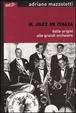 Cover of Il jazz in Italia dalle origini alle grandi orchestre