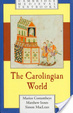 Cover of The Carolingian World