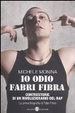 Cover of Io odio Fabri Fibra