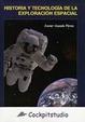 Cover of Historia y tecnología de la exploración espacial