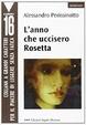 Cover of L'anno che uccisero Rosetta