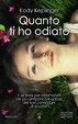 Cover of Quanto ti ho odiato