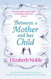 Cover of Between a Mother and Her Child