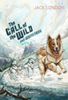 Cover of The Call of the Wild and White Fang