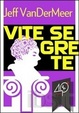 Cover of Vite Segrete