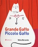 Cover of Grande gatto, Piccolo gatto
