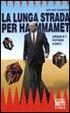 Cover of La lunga strada per Hammamet. Craxi e i poteri forti