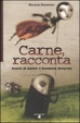 Cover of Carne, racconta