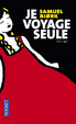 Cover of Je voyage seule