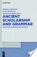 Cover of Ancient Scholarship and Grammar