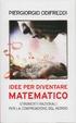 Cover of Idee per diventare matematico