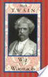 Cover of Mark Twain Wit and Wisecracks