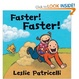 Cover of Faster! Faster!