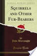 Cover of Squirrels and Other Fur-Bearers