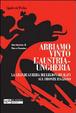 Cover of Abbiamo vinto l'Austria-Ungheria. La grande guerra dei legionari slavi sul fronte italiano