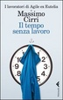 Cover of Il tempo senza lavoro