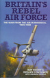 Cover of Britain's rebel air force