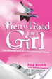 Cover of Pretty Good for a Girl