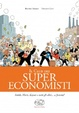 Cover of Il club dei super economisti