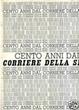 Cover of Cento anni dal Corriere della Sera