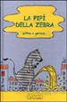 Cover of La pipì della zebra