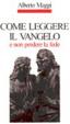 Cover of Come leggere il Vangelo e non perdere la fede