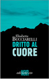 Cover of Dritto al cuore