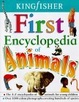 Cover of Kingfisher First Encyclopedia of Animals