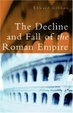 Cover of The Decline and Fall of the Roman Empire