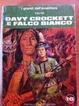 Cover of Davy Crockett e Falco Bianco