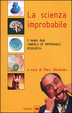 Cover of La scienza improbabile
