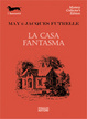 Cover of La casa fantasma