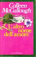Cover of L'altro nome dell'amore