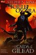 Cover of La Torre Oscura: La Caída de Gilead 4