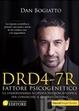 Cover of DRD4-7R. Fattore psicogenetico