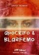 Cover of Apocrifo e blasfermo