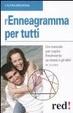 Cover of L'enneagramma per tutti. Un metodo per capire finalmente se stessi e gli altri