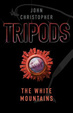 Cover of Tripods: The White Mountains