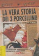 Cover of La vera storia dei 3 porcellini
