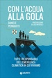 Cover of Con l'acqua alla gola
