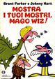 Cover of Mostra i tuoi mostri, mago Wiz!