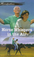 Cover of Horse Whispers in the Air
