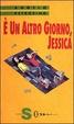 Cover of È un altro giorno, Jessica