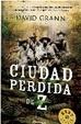 Cover of LA CIUDAD PERDIDA DE Z