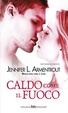 Cover of Caldo come il fuoco