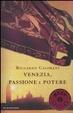 Cover of Venezia, passione e potere