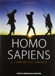 Cover of Homo sapiens. Il cammino dell'umanità