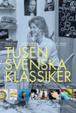 Cover of Tusen svenska klassiker